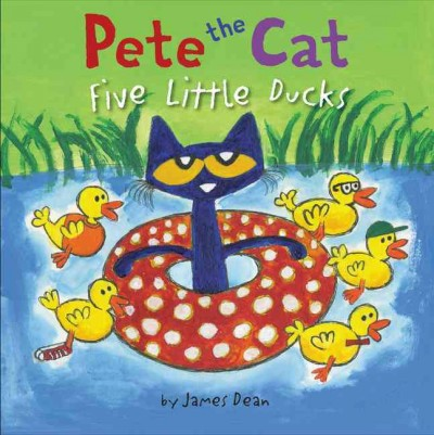 Pete the Cat and the Five Little Ducks.jpg