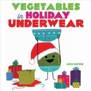 vegetables in holiday underwear.jpg