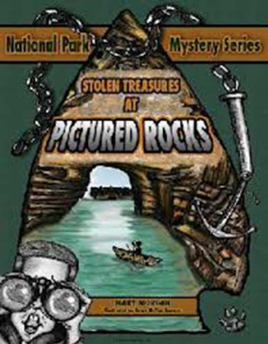 Stolen Treasures at Pictured Rocks by Mary Morgan